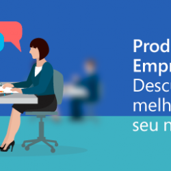 Produtividade empresarial: Descubra como melhorar em seu negócio