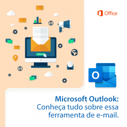Microsoft Outlook: Conheça tudo sobre essa ferramenta de e-mail