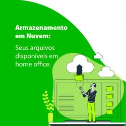 Armazenamento em nuvem: Seus arquivos disponíveis em home office
